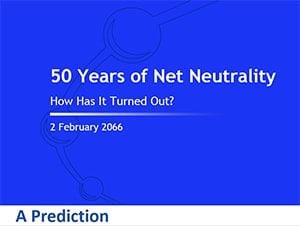 50 Years of Net Neutrality